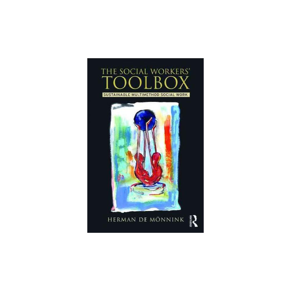 Social Workers' Toolbox : Sustainable Multimethod Social Work (Paperback) (Herman De Mu00f6nnink)