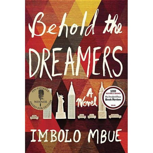 Behold the Dreamers (Oprah's Book Club) - by  Imbolo Mbue (Hardcover) - image 1 of 1