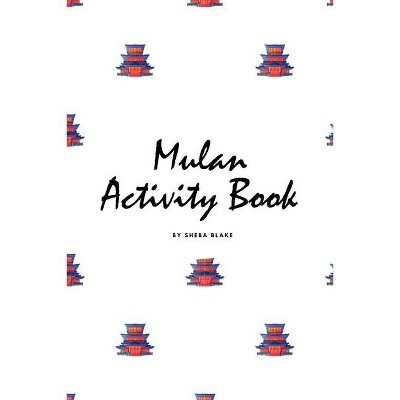 Mulan Coloring Book for Children (6x9 Coloring Book / Activity Book) - by  Sheba Blake (Paperback)