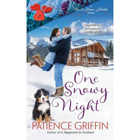 One Snowy Night - (Sweet Home, Alaska) by  Patience Griffin (Paperback) - image 1 of 1