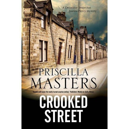 Crooked Street - (Joanna Piercy Mystery) by  Priscilla Masters (Hardcover) - image 1 of 1