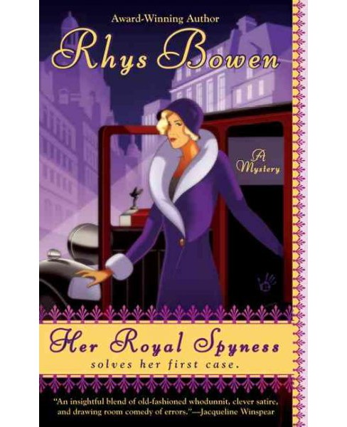 Her Royal Spyness -  Reprint by Rhys Bowen (Paperback) - image 1 of 1