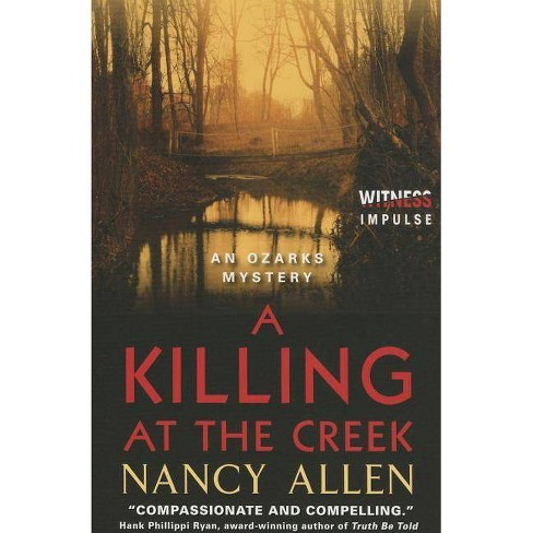 A Killing at the Creek - (Ozarks Mysteries)by  Nancy Allen (Paperback) - image 1 of 1