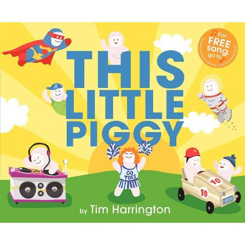 This Little Piggy - by  Tim Harrington (Hardcover) - image 1 of 1