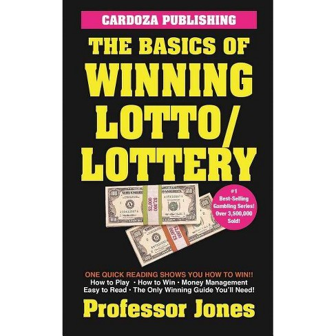 The Basics of Winning Lotto/Lottery - by  Prof Jones (Paperback) - image 1 of 1