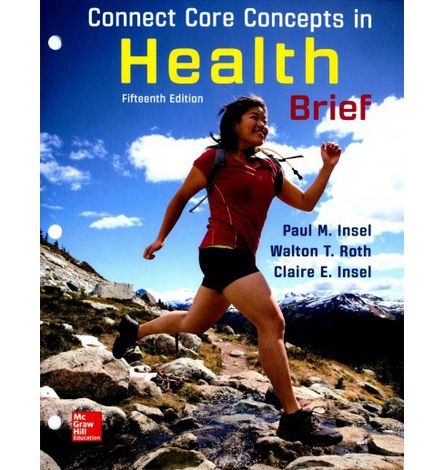 Connect Core Concepts in Health + Connect Access Card + Livewell Access Card (Hardcover) (Paul M. Insel) - image 1 of 1