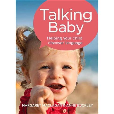 Talking Baby - by  Margaret Maclagan & Anne Buckley (Paperback) - image 1 of 1