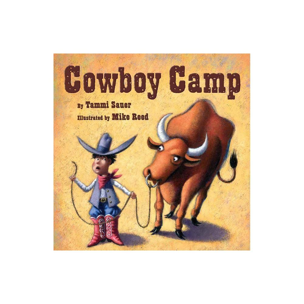 Cowboy Camp By Tammi Sauer Paperback