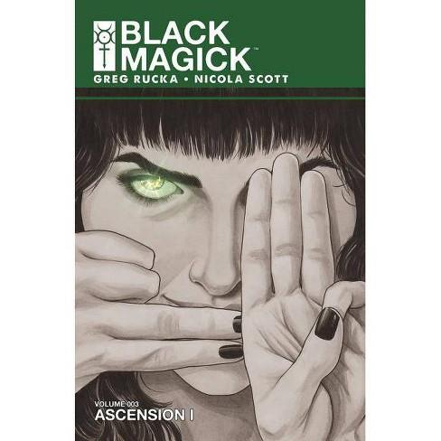 Black Magick Volume 3: Ascension - by  Greg Rucka (Paperback) - image 1 of 1