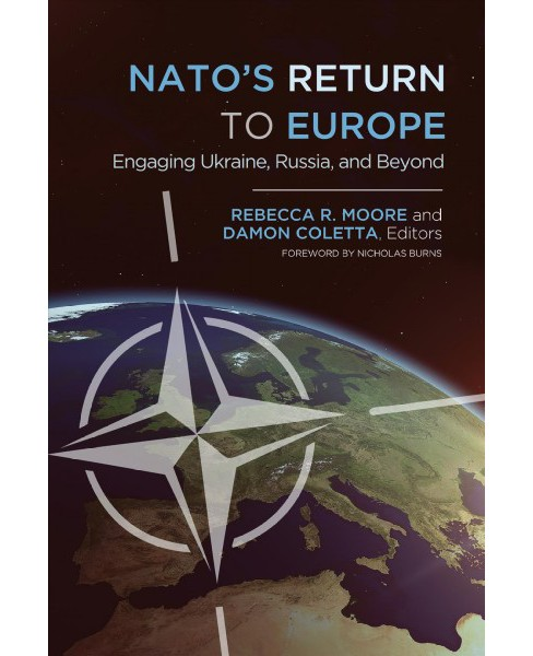 Nato's Return to Europe : Engaging Ukraine, Russia, and Beyond (Hardcover) - image 1 of 1