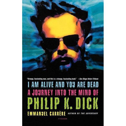I Am Alive and You Are Dead - by  Emmanuel Carrere & Emmanuel Carr Re (Paperback) - image 1 of 1