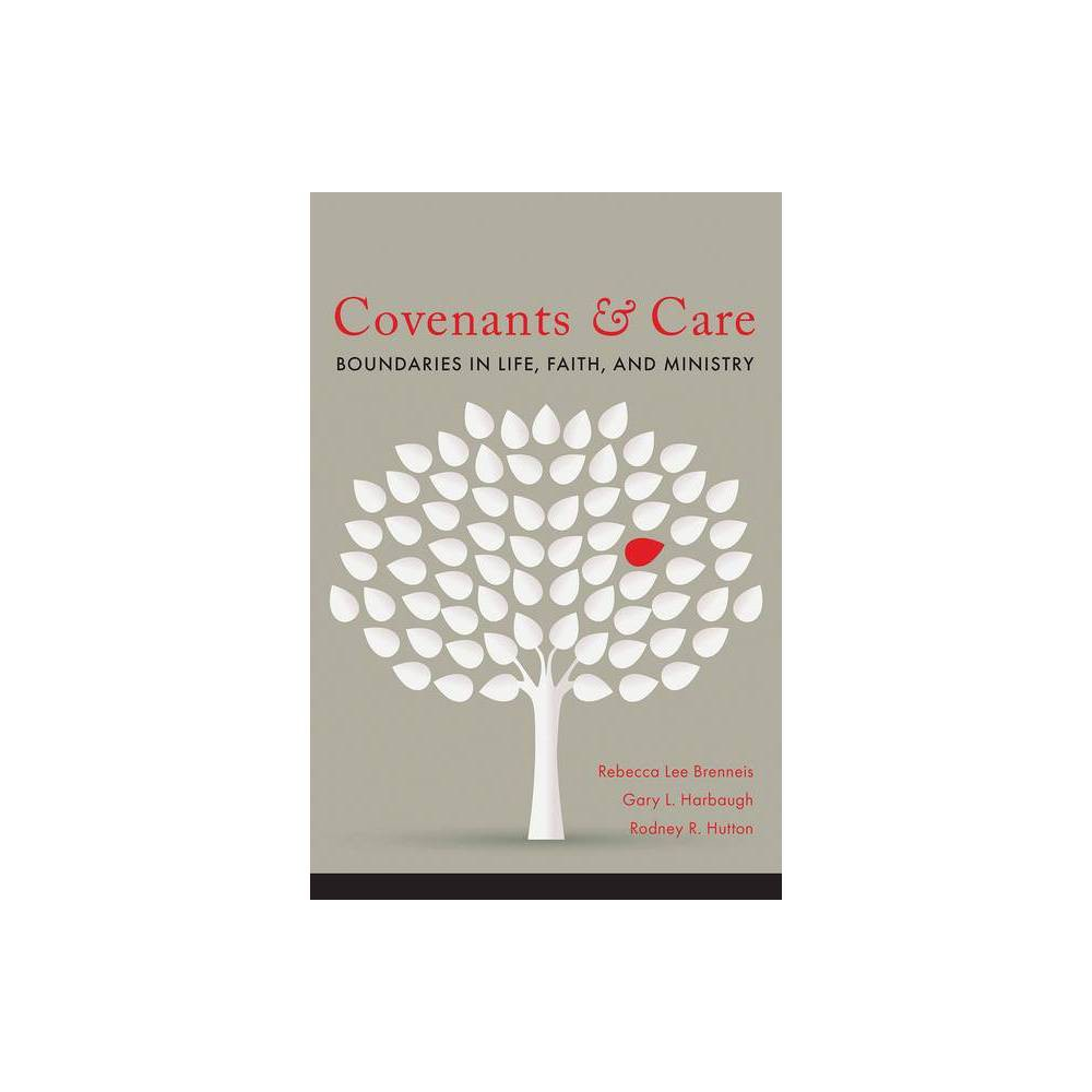 Covenants And Care By Gary L Harbaugh Rebecca Breneis Rodney R Hutton Paperback