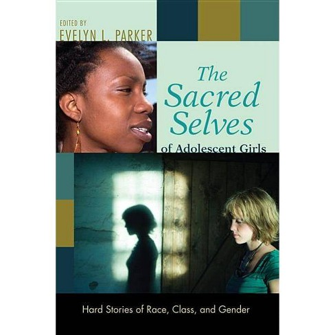 The Sacred Selves of Adolescent Girls - by  Evelyn L Parker (Paperback) - image 1 of 1