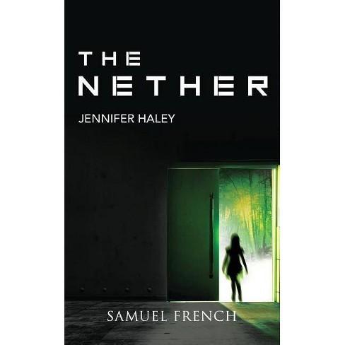 The Nether - by  Jennifer Haley (Paperback) - image 1 of 1