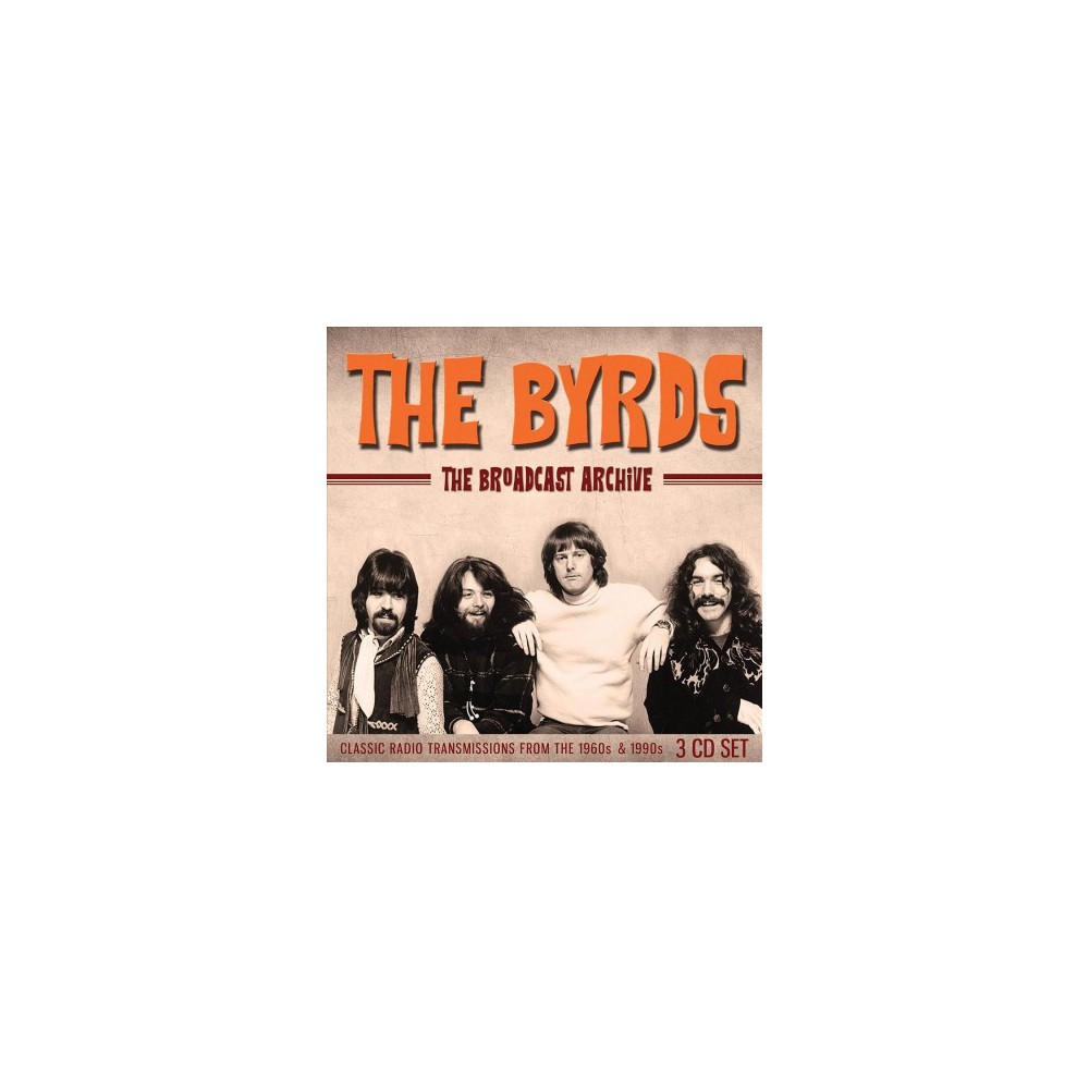 Byrds - Broadcast Archive (CD)