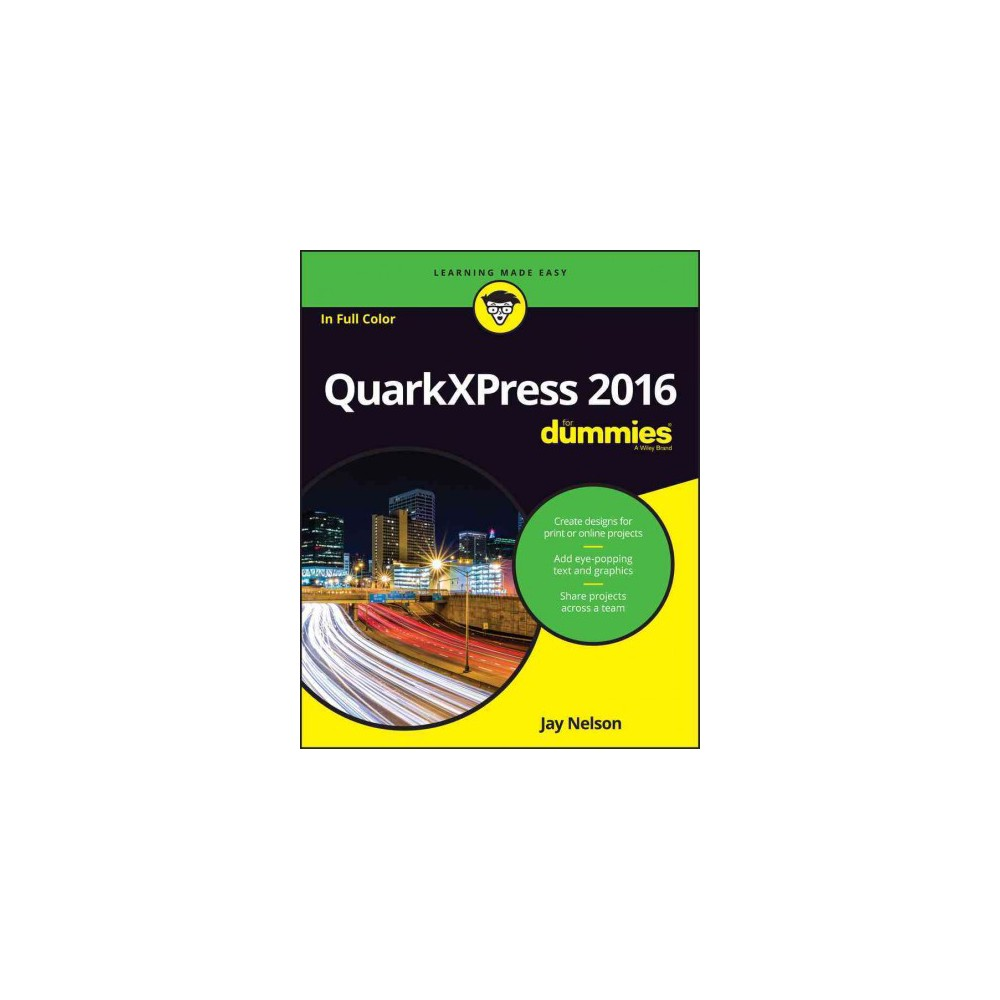QuarkXPress for Dummies (Paperback) (Jay J. Nelson)
