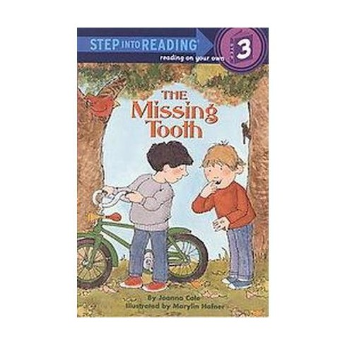 The Missing Tooth ( Step into Reading) (Paperback) by Joanna Cole - image 1 of 1