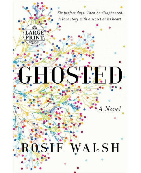 Ghosted - (Random House Large Print) by Rosie Walsh (Paperback) - image 1 of 1