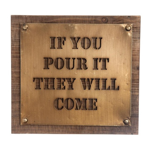 Pour It They Will Come Wall Art - Foreside Home and Garden - image 1 of 4