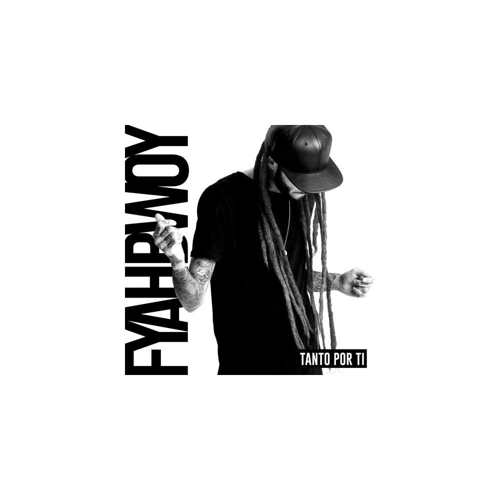 Fyahbwoy - Tanto Por Ti (CD)