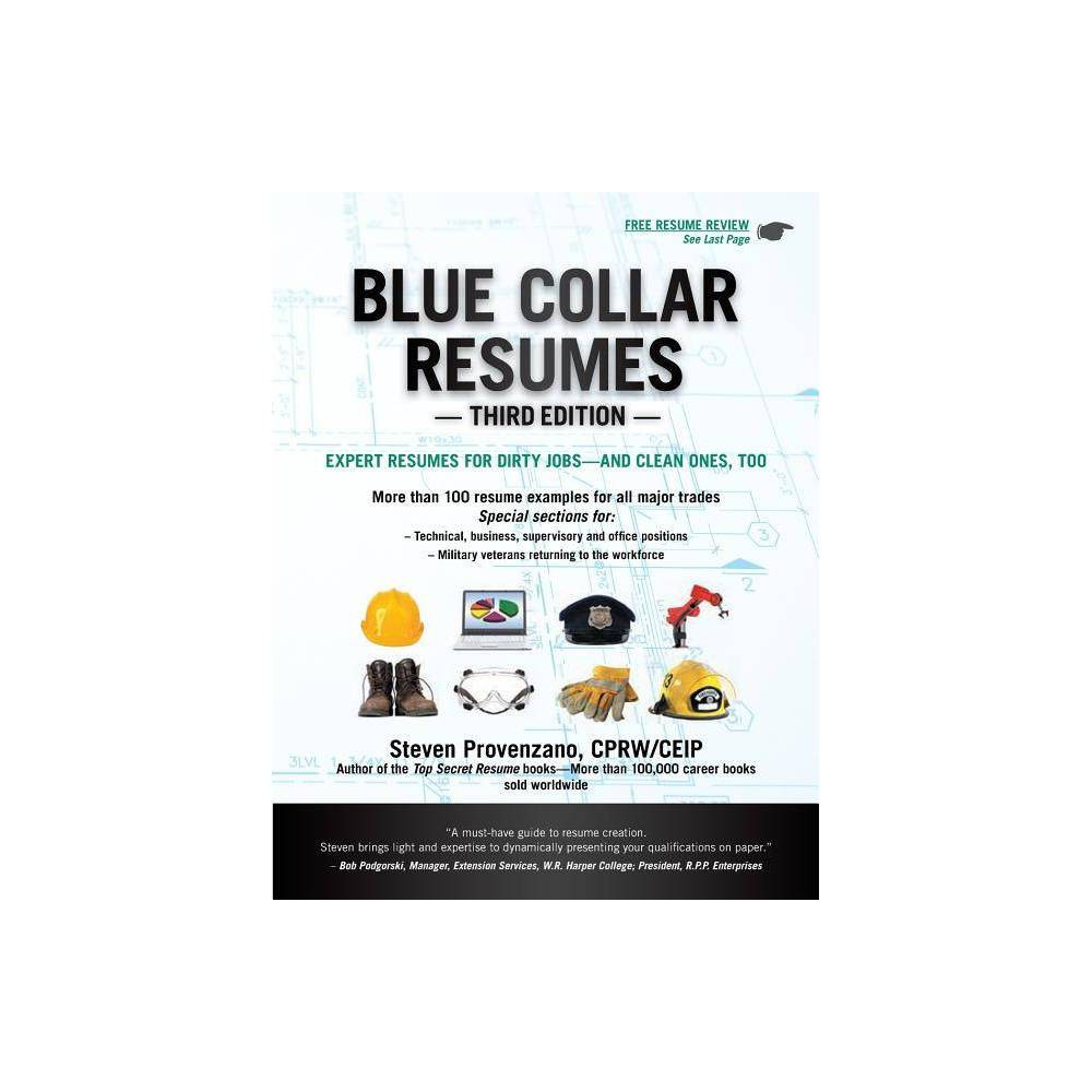 Blue Collar Resumes 3 Edition By Steven Provenzano Paperback