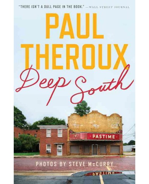Deep South : Four Seasons on Back Roads (Reprint) (Paperback) (Paul Theroux) - image 1 of 1