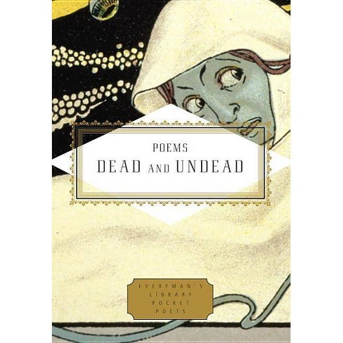 Poems Dead and Undead - (Everyman's Library Pocket Poets) (Hardcover) - image 1 of 1