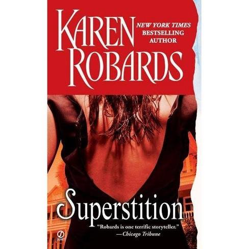 Superstition - by  Karen Robards (Paperback) - image 1 of 1