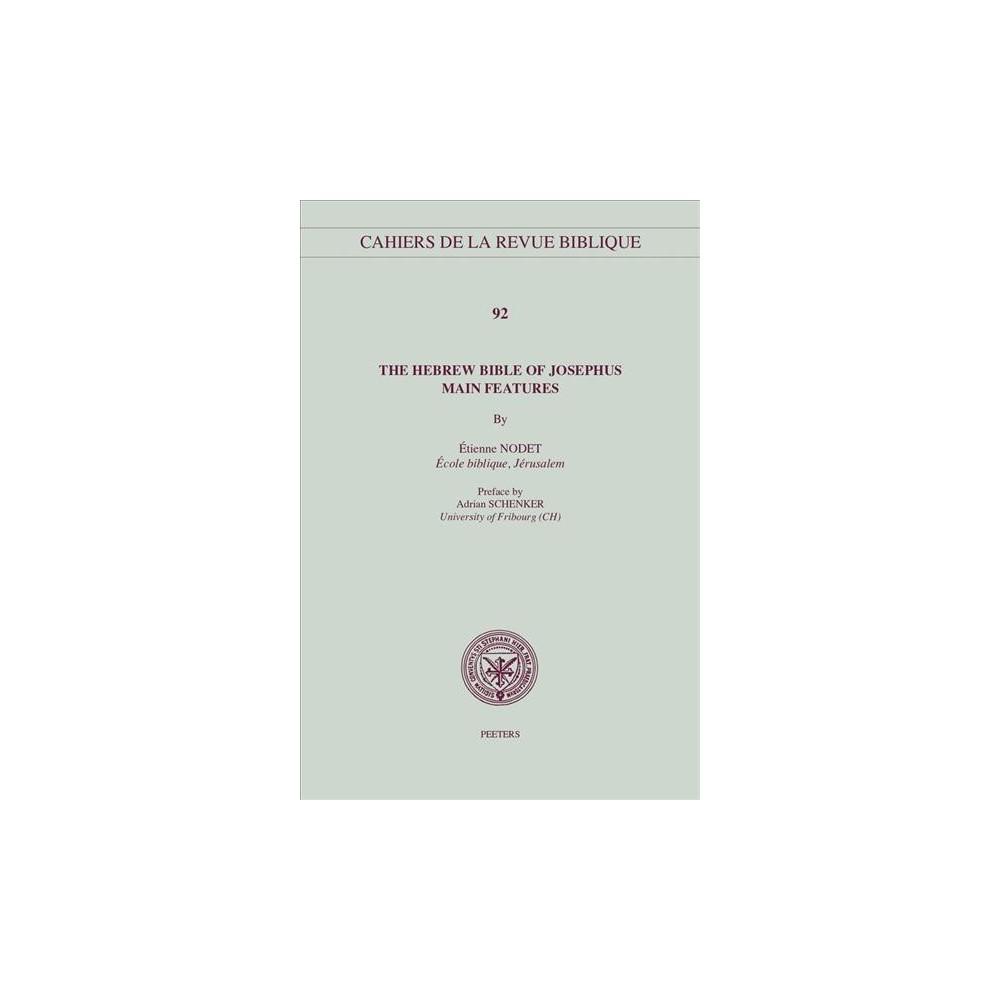 Hebrew Bible of Josephus : Main Features - by Etienne Nodet (Paperback)
