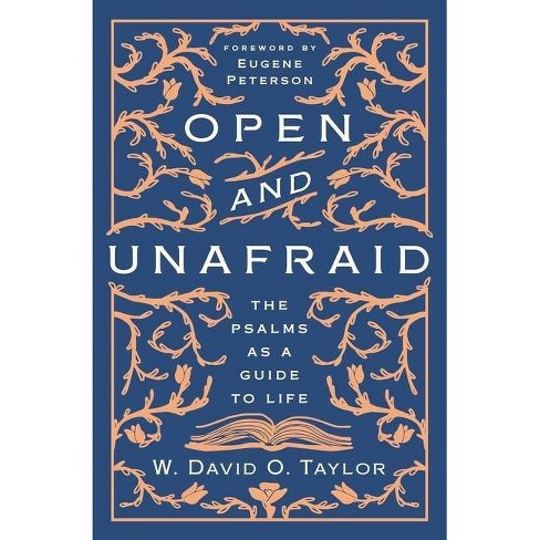 Open and Unafraid - by  W David O Taylor (Hardcover) - image 1 of 1