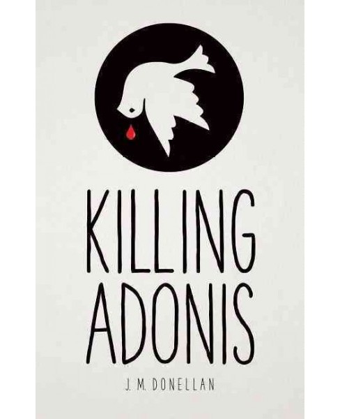 Killing Adonis (Hardcover) (J. M. Donellan) - image 1 of 1