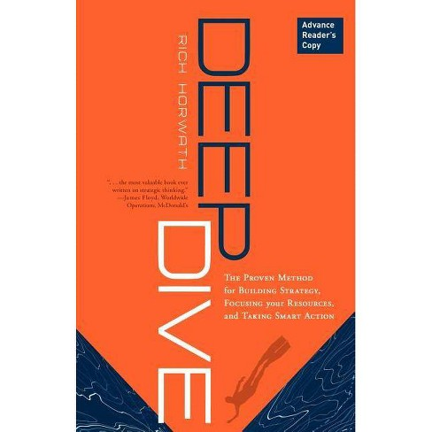 Deep Dive - by  Rich Horwath (Hardcover) - image 1 of 1