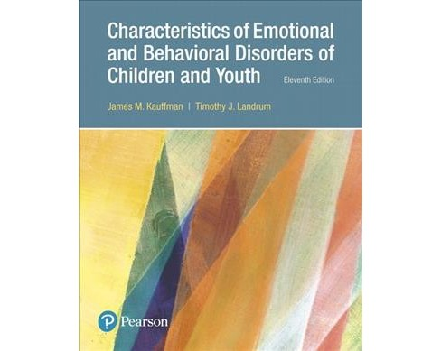 Characteristics of Emotional and Behavioral Disorders of Children and Youth Pearson Etext Access Card - image 1 of 1