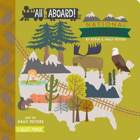 All Aboard! National Parks (Hardcover) (Kevin Meyers & Haily Meyers) - image 1 of 1