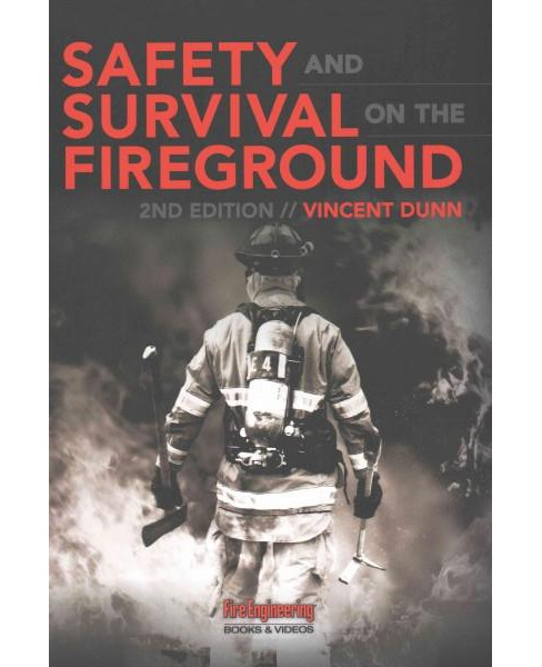 Safety and Survival on the Fireground (Hardcover) (Vincent Dunn) - image 1 of 1