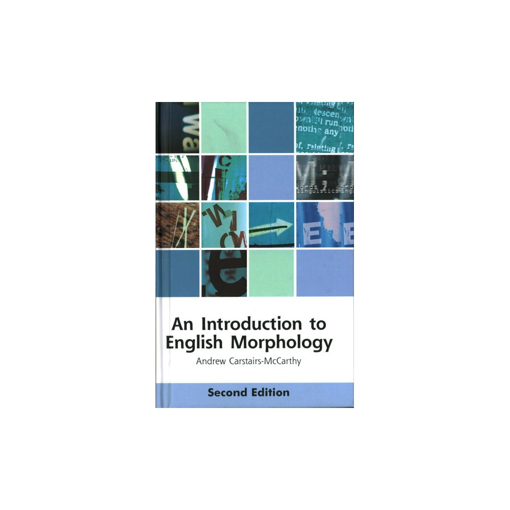 Introduction to English Morphology : Words and Their Structure - (Hardcover)