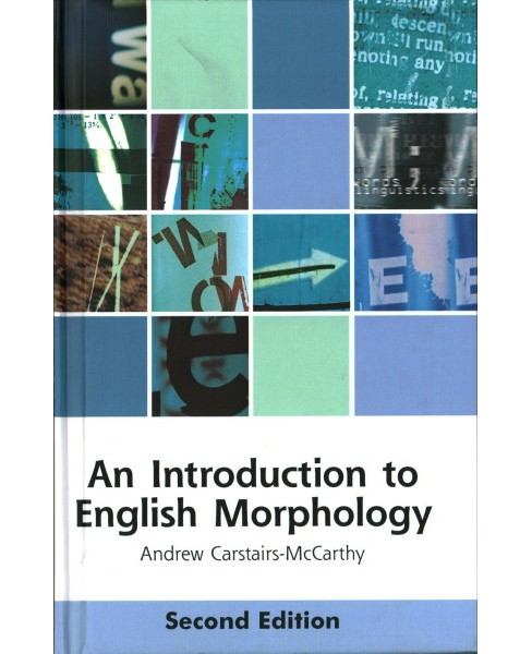 Introduction to English Morphology : Words and Their Structure -  (Hardcover) - image 1 of 1