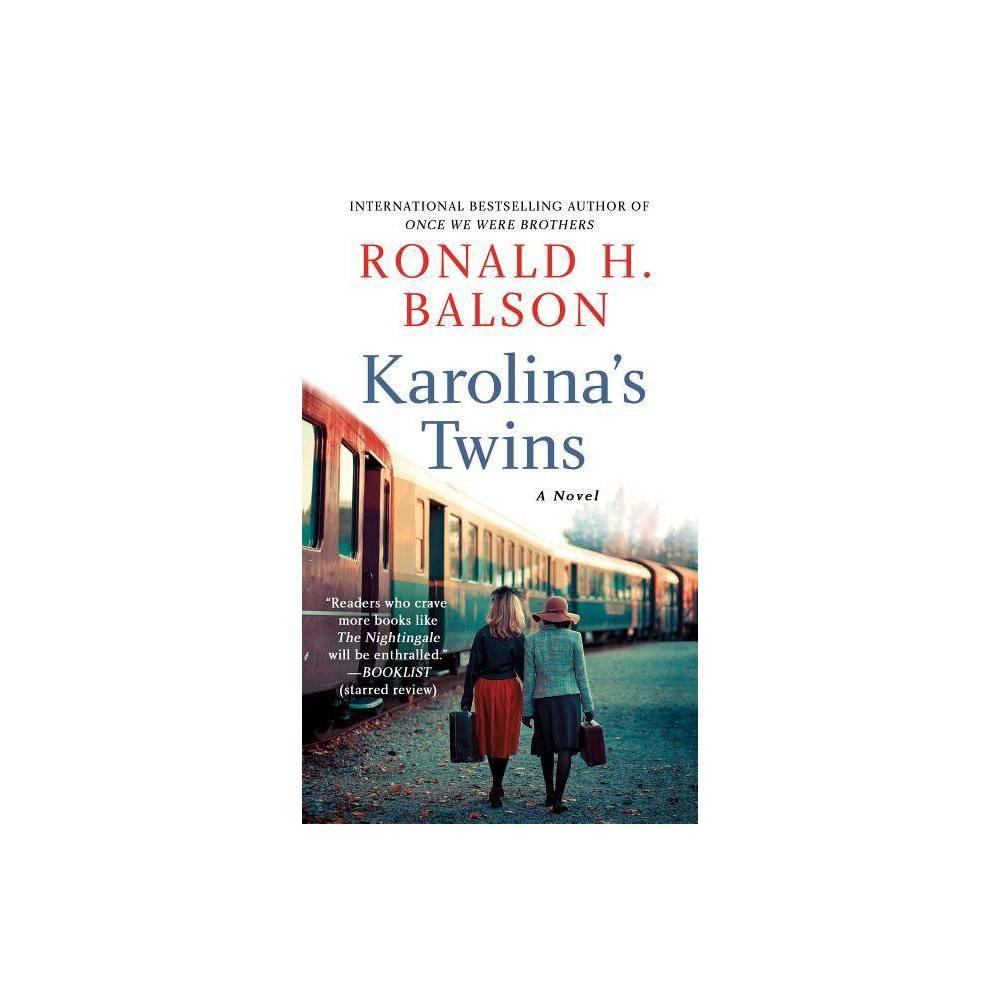 Karolina S Twins By Ronald H Balson Paperback