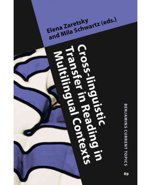 Cross-linguistic Transfer in Reading in Multilingual Contexts (Hardcover) - image 1 of 1
