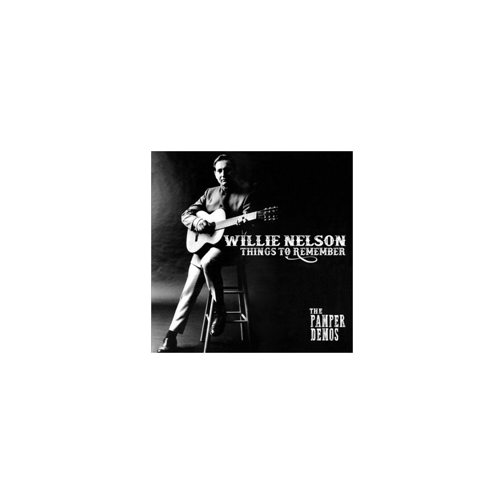 Willie Nelson - Things To Remember:Pamper Demos (CD)