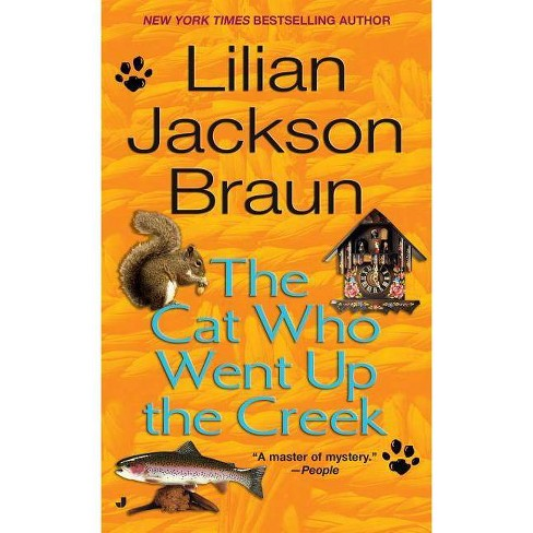 The Cat Who Went Up the Creek - (Cat Who...) by  Lilian Jackson Braun (Paperback) - image 1 of 1