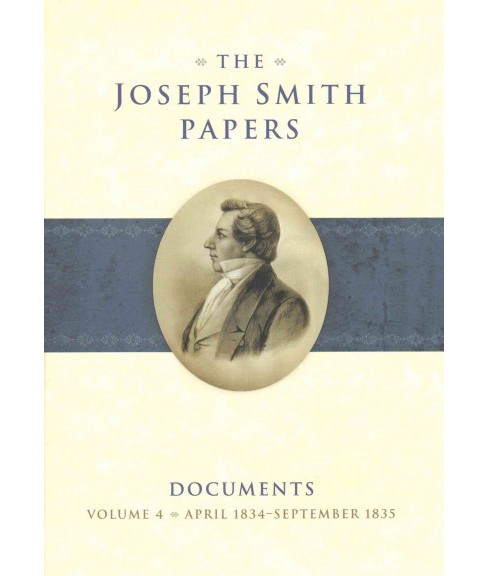 Joseph Smith Papers : Documents: April 1834-September 1835 (Hardcover) - image 1 of 1