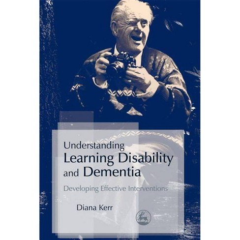 Understanding Learning Disability and Dementia - by  Diana Kerr (Paperback) - image 1 of 1