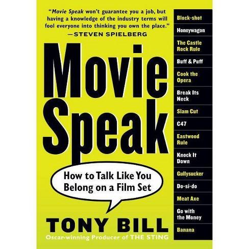 Movie Speak - by  Tony Bill (Paperback) - image 1 of 1