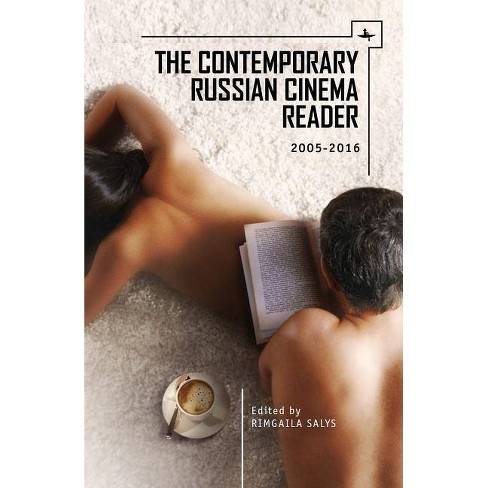The Contemporary Russian Cinema Reader - (Film and Media Studies) (Paperback) - image 1 of 1