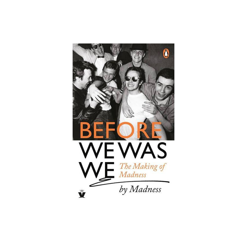 Before We Was We By Mike Barson Chris Foreman Graham Mcpherson Cathal Smyth Lee Thompson Paperback