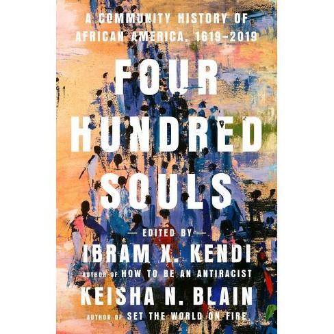 Four Hundred Souls - by Ibram X Kendi (Hardcover) - image 1 of 1
