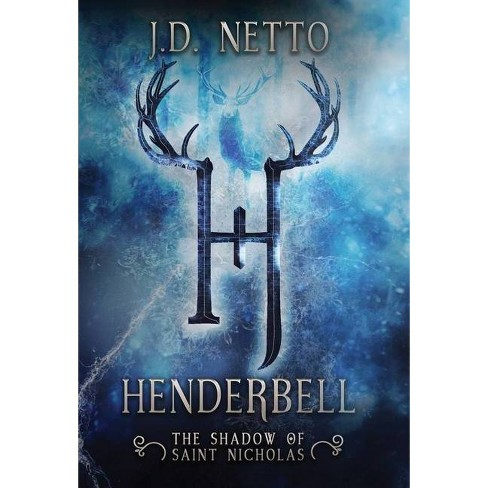 Henderbell - by  J D Netto (Hardcover) - image 1 of 1