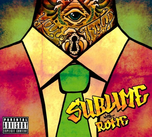 Sublime with Rome - Yours Truly (Deluxe Edition) [Explicit Lyrics] (CD) - image 1 of 1