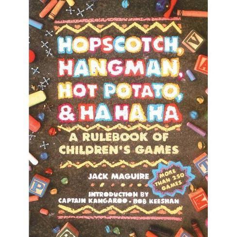Hopscotch, Hangman, Hot Potato, & Ha Ha Ha - by  Jack Macguire (Paperback) - image 1 of 1